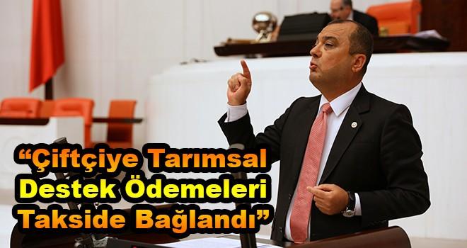 Milletvekili Aygun: Tarımsal Destekler Taksitli Mi Ödenecek?