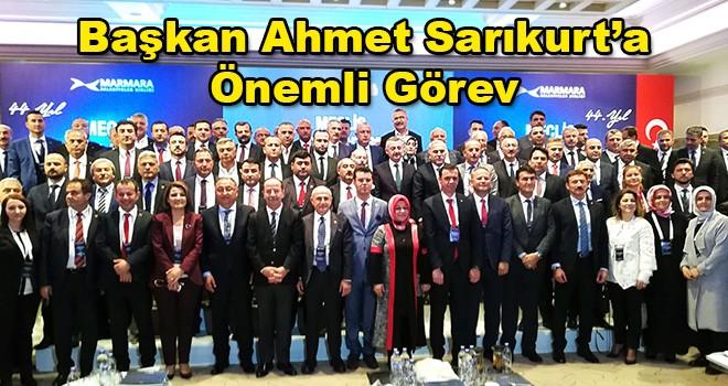 Başkan Ahmet Sarıkurt'a Marmara'da Önemli Görev