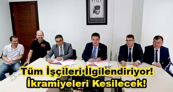 İşçi Sözleşmesi İmzalandı