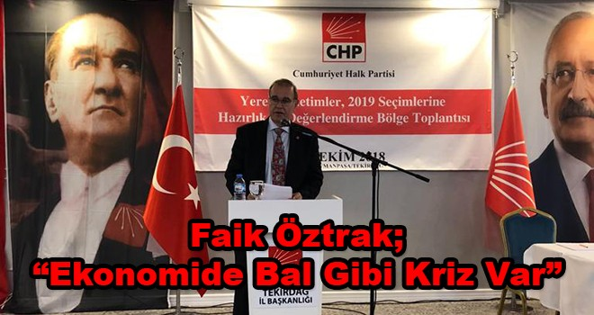 CHP'li Öztrak İktidara Yüklendi