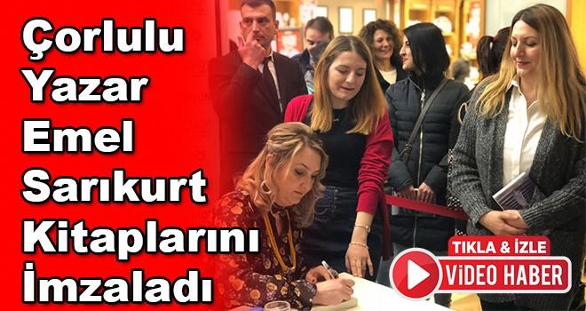 Çorlulu yazar Emel Sarıkurt kitaplarını imzaladı