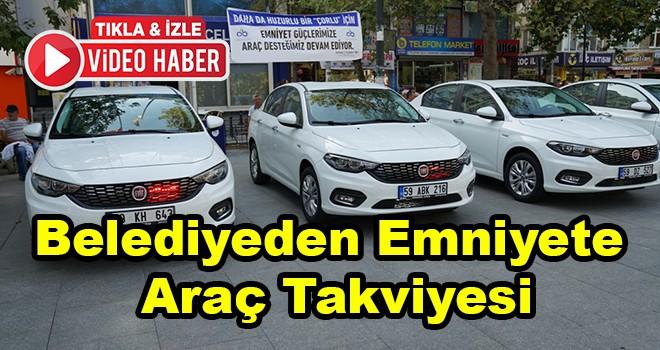 Belediyeden Emniyete Araç Takviyesi