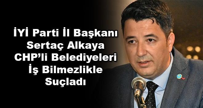 İYİ Parti'den CHP'ye Sert Eleştiri