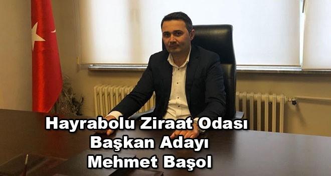 """Hayrabolu Ziraat Odası Başkan Adayı Mehmet Başol, """"Çiftçilerimizin sorunlarını çözeceğiz ve yardımcı olacağız"""""""