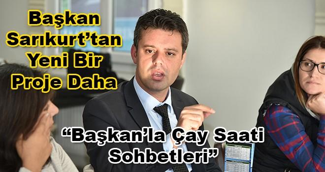 Başkan Sarıkurt'tan Yeni Bir Proje!