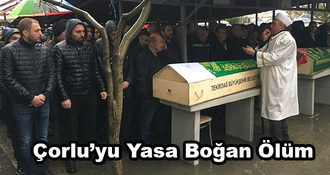 Çorlu'yu yasa boğan ölümde hayatını kaybeden genç toprağa verildi