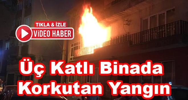 Üç katlı binada korkutan yangın