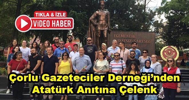 Çorlu Gazeteciler Derneği'nden Atatürk Anıtına Çelenk
