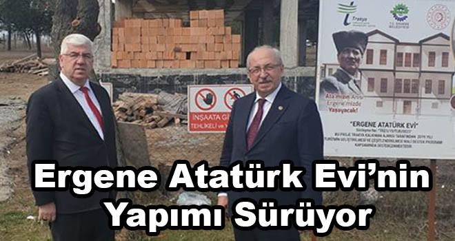 Ergene Atatürk Evi Yapım Çalışmaları Sürüyor
