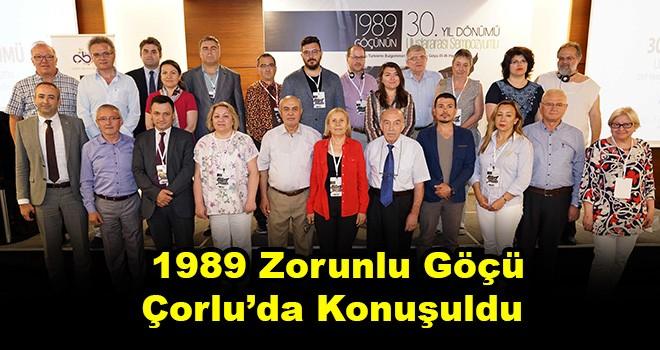 1989 Göçünün 30. Yıl Dönümü Uluslararası Sempozyumu Sona Erdi